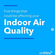 Five Things that could be affecting your Indoor Air Quality